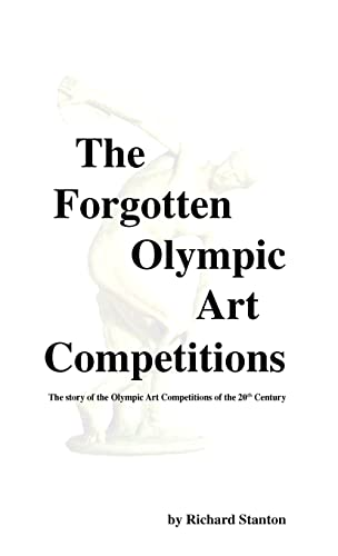9781412200301: The Forgotten Olympic Art Competitions