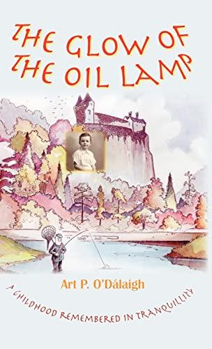 The Glow of the Oil Lamp: Art P. O'Dalaigh