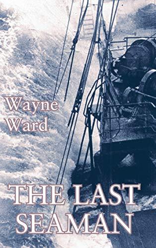 The Last Seaman: Wayne Ward