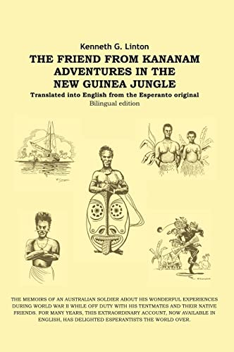 9781412201315: The Friend from Kananam: Adventures in the New Guinea Jungle