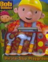9781412700191: Bob the Builder Toolbox Pirate Ship Play (Sound Book)