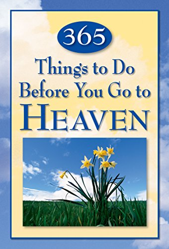 365 Things to Do Before You Go to Heaven: Christine Dallman, Deck, Harbert