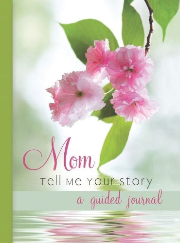 9781412704748: Mom Tell Me Your Story a Guided Journal 96 Pages