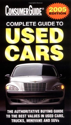 9781412711111: 2005 Complete Guide to Used Cars (Consumer Guide Used Car Book: Complete Guide to Used Cars (Mass Market Paper))