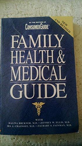 Family Health and Medical Guide: Brukner, Ellis, Chasnoff, Fainman
