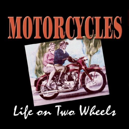 9781412711586: Motorcycles: Life on Two Wheels