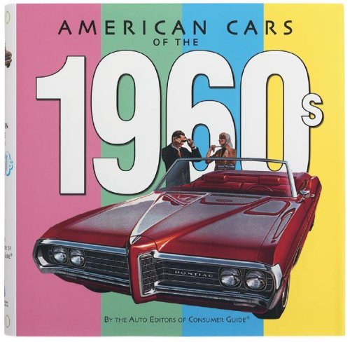 9781412711593: American Cars of the 1960s by Auto Editors of Consumer Guide (2005-05-04)