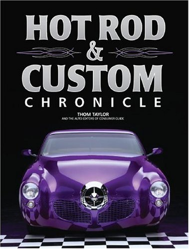 9781412712262: Hot Rod & Custom Car Chronicle