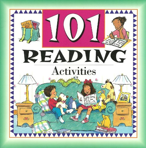 101 Reading Activities: Suzanne I. Barchers; Marilee Robin Burton; Beth Alley Wise