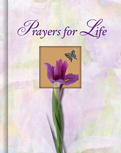 Prayers for Life (Deluxe Daily Prayer Books) (1412713714) by Nancy Parker Brummett; June Eaton; Editors of Publications International