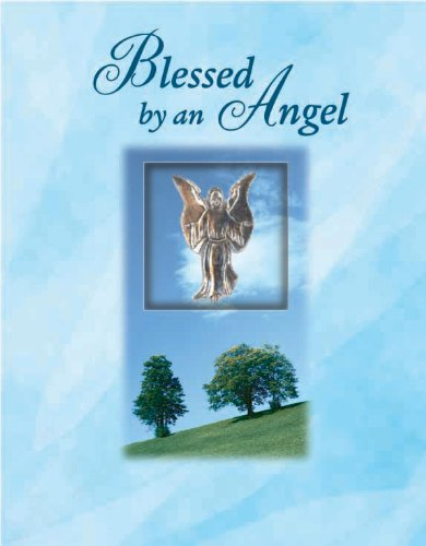 9781412713740: Blessed by an Angel (Deluxe Daily Prayer Book) (Deluxe Daily Prayer Books)