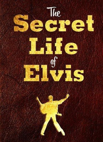 9781412714952: The Secret Life of Elvis