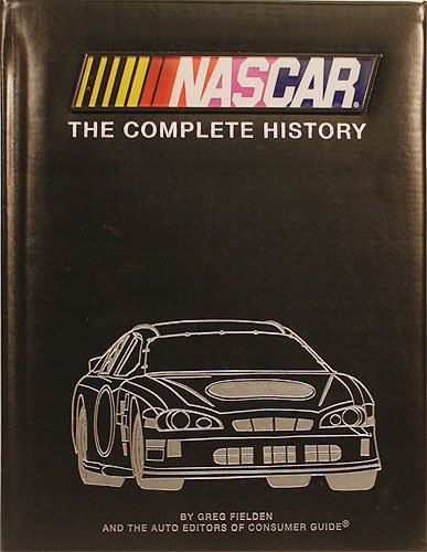 NASCAR: The Complete History (9781412715096) by fielden-greg