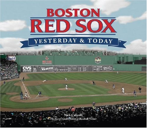9781412715560: Boston Red Sox Yesterday and Today