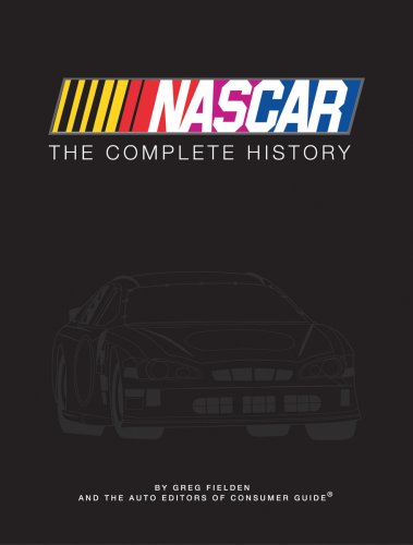 9781412715874: NASCAR: The Complete History