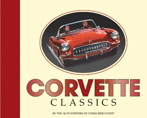 Corvette Classics: Publications International Staff