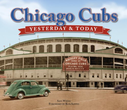 9781412716444: Chicago Cubs: Yesterday & Today