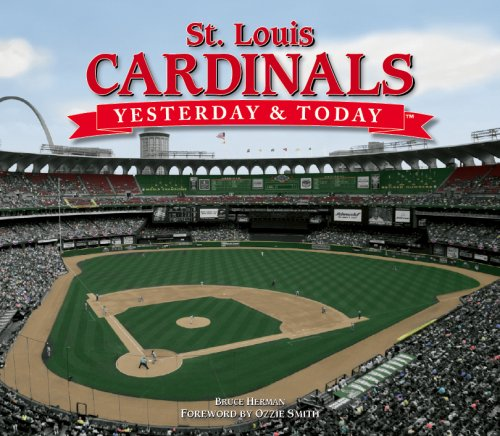 9781412716451: St. Louis Cardinals: Yesterday & Today