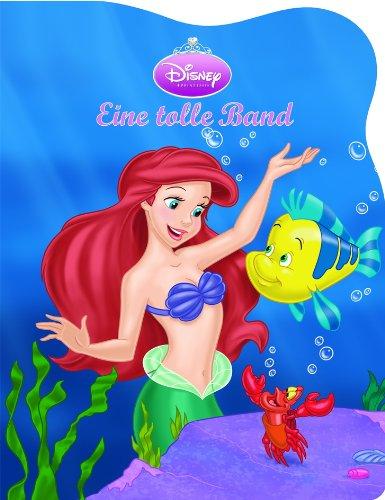 9781412718561: Disney Prinzessinnen, Arielle Eine tolle Band