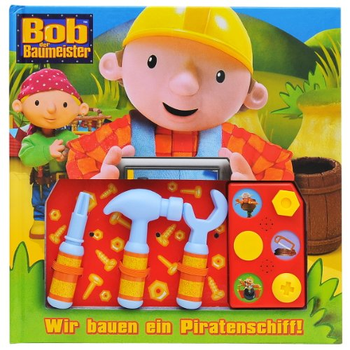 9781412718684: Bob der Baumeister - Wir bauen ein Piratenschiff