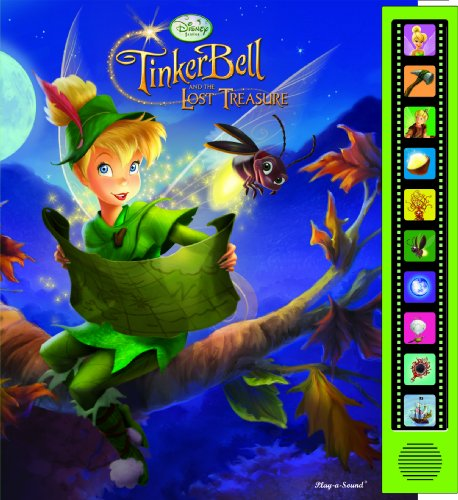 Play a Sound: Disney Fairies, Tinker Bell and the Lost Treasure: Publications International Staff
