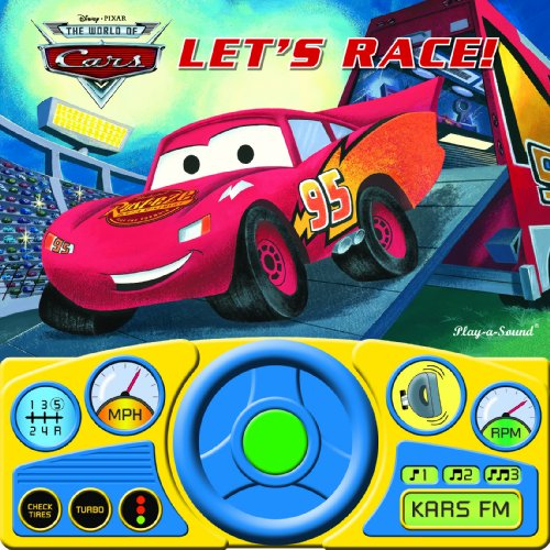 Play-a-Sound: The World of Cars, Let s Race! (Sound Book)