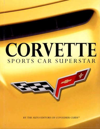 9781412719933: Corvette Sports Car Superstar