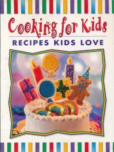 9781412720304: Recipes Kids Love (Cooking for Kids)
