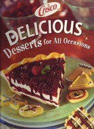 9781412720663: Crisco Delicious Desserts for All Occasions