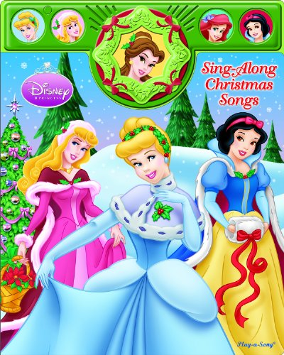 Disney Princesses Sing-Along Christmas Songs: Editors of Publications International Ltd.