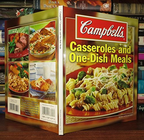 Campbell's Casseroles And One-Dish Meals: na