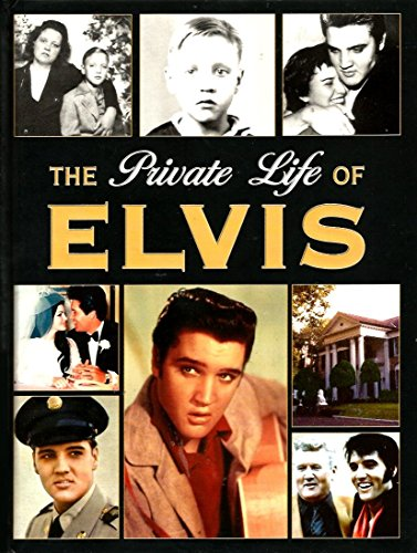 9781412721929: The Private Life of Elvis