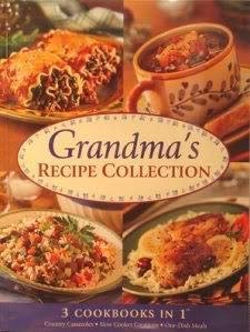 9781412721950: Grandma's Recipe Collection: 3 Cookbooks in 1, Country Casseroles, Slow Cooker Creations, One-Dish Meals