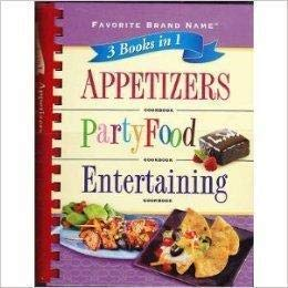 9781412724845: Appetizers, Party Food, Entertaining (Favorite Brand Name 3 books in 1)