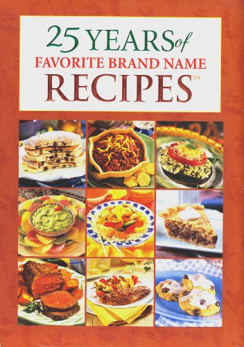 9781412724920: 25 Years of Favorite Brand Name Recipes