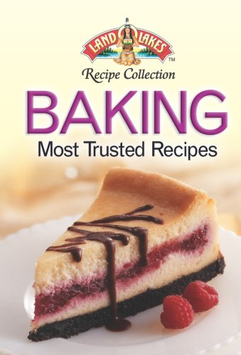 9781412725408: Land O'Lakes Baking Most Trusted Recipes