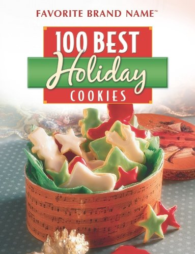 9781412725460: Favorite Brand Name: 100 Best Holiday Cookies