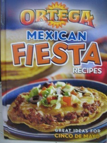 ORTEGA MEXICAN FIESTA RECIPES