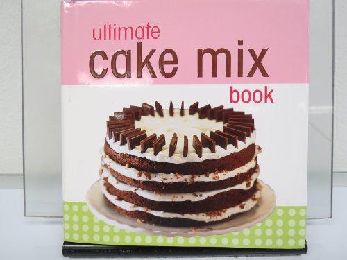 9781412726689: Ultimate Cake Mix Book