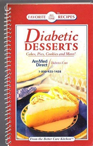 9781412726719: Diabetic Desserts Cakes, Pies, Cookies and More