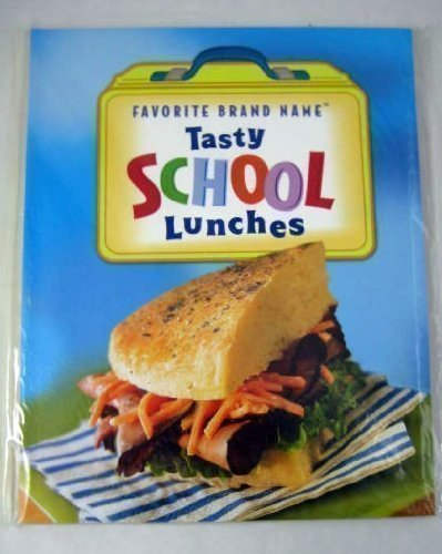 Tasty School Lunches: n/a