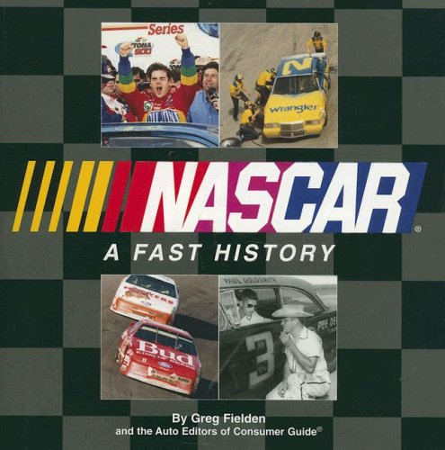 NASCAR: A Fast History (9781412727518) by Greg Fielden; Auto Editors of Consumer Guide