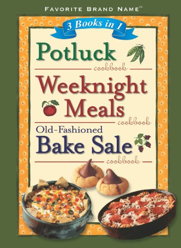 9781412729116: 3 Books in 1: Potluck/Weeknight Meals/Old-Fashioned Bake Sale Cookbook