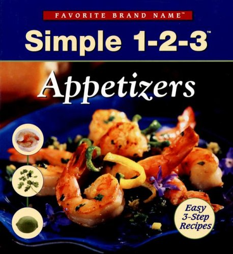 9781412729871: Simple 1-2-3 Appetizers (Favorite Brand Name Recipes)
