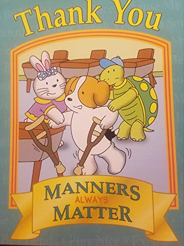 Thank You: Manners Always Matter: Jason Blundy, Caleb