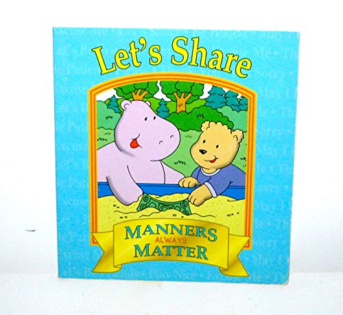 Let's Share (Manners Always Matter): Jason Blundy