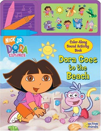 9781412730549: Dora the Explorer: Dora Goes to the Beach (Color Along Sound Book)