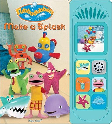 9781412731225: Rubbadubbers: Make a Splash (Interactive Sound Book)