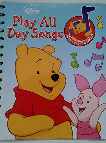 9781412732284: Disney Play All Day Songs Sing Favorite Songs (Story Reader)