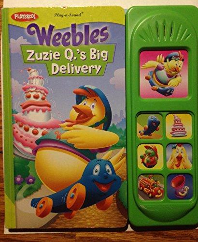 Playskool Weebles Zuzie Q.'s Big Delivery Play-a-sound